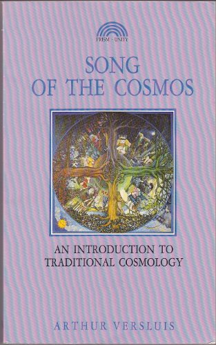 9781853270659: Song of the Cosmos: an Introduction to Traditional Cosmology