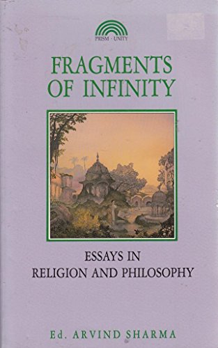 9781853270666: Fragments of Infinity: Essays in Religion and Philosophy : A Festschrift in Honour of Professor Huston Smith