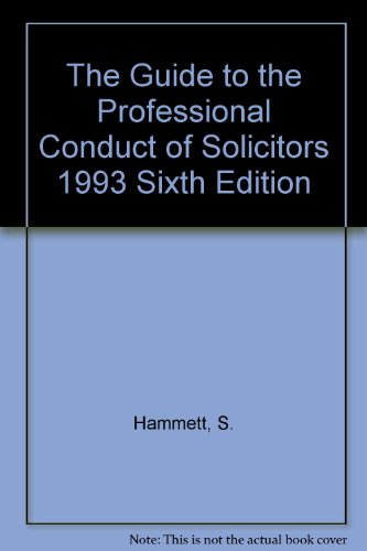9781853281693: The Guide to the Professional Conduct of Solicitors
