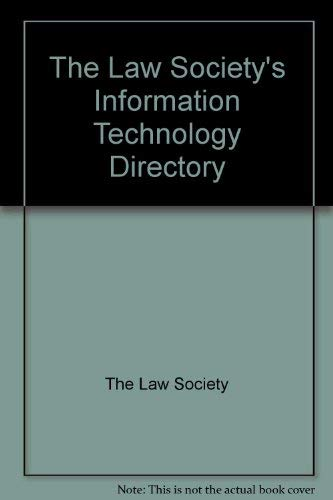 The Law Society's Information Technology Directory: The Law Society