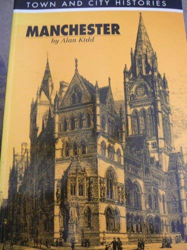 Manchester (Town and City Histories)