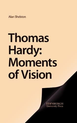 9781853310577: Thomas Hardy: Moments of Vision