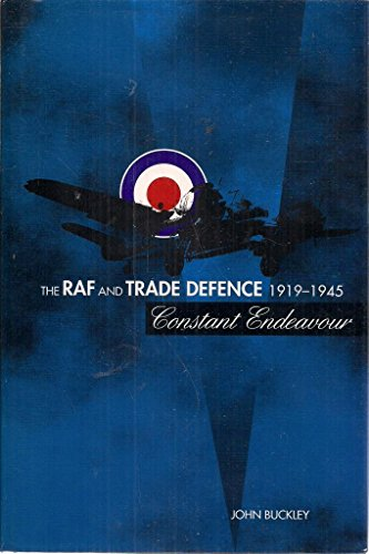 9781853310690: RAF and Trade Defence 1919-1945: Constant Endeavour