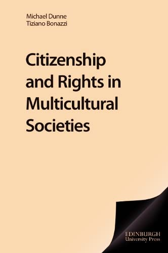 9781853311123: Citizenship and Rights in Multicultural Societies (Jurists: profiles in legal history)