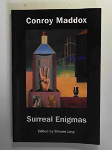 9781853311536: Conroy Maddox: Surreal Enigmas