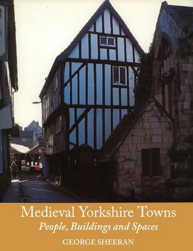 9781853312427: Medieval Yorkshire Towns