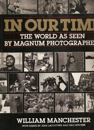 9781853320484: In our time - the world as seen by Magnum photographers