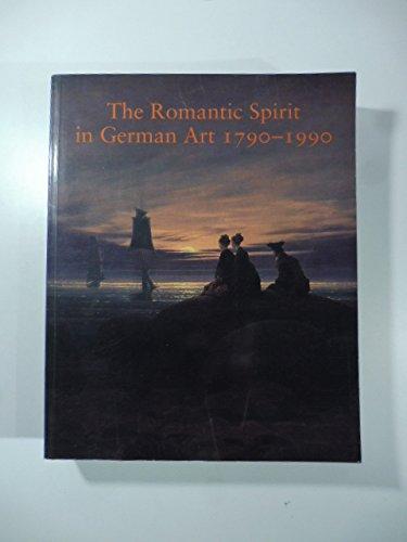 The Romantic Spirit in German Art 1790: HARTLEY KEITH