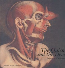 9781853321726: The Quick and the Dead: Artists and Anatomy