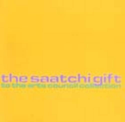 9781853322075: The Saatchi Gift to the Arts Council Collection