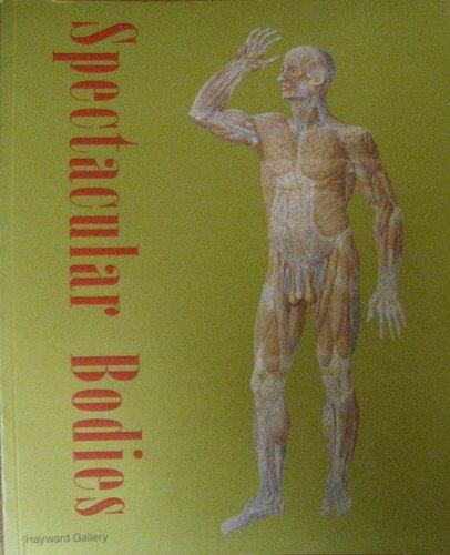 9781853322143: Spectacular Bodies (Art Catalogue)