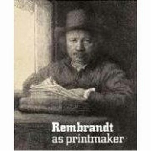 9781853322556: Rembrandt as Printmaker