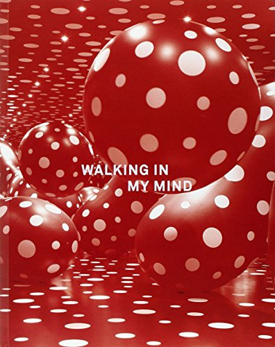 Walking in My Mind (1853322776) by Brian Dillon; Stephanie Rosenthal; Mami Kataoka; Sue Blackmore