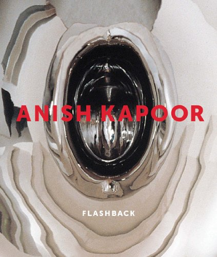9781853322884: Anish Kapoor: Flashback