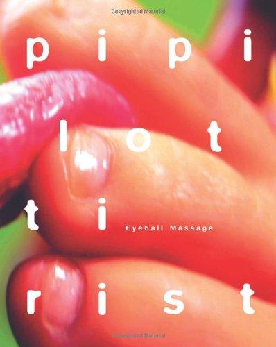Pipilotti Rist: Eyeball Massage: Bronfen, Elisabeth; Iles, Chrissie; M�ller, Stefanie