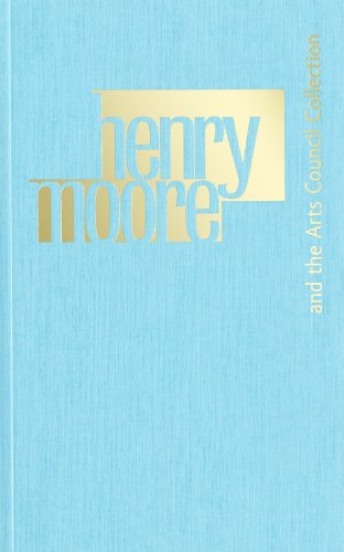 9781853323027: Henry Moore and the Arts Council Collection