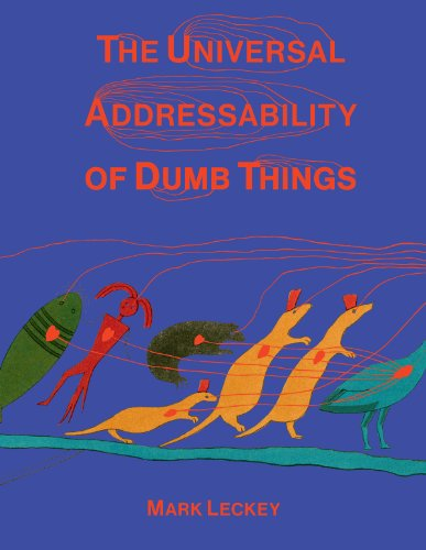 9781853323058: The Universal Addressability of Dumb Things: Mark Leckey Curates