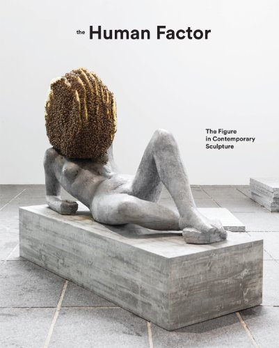 The Human Factor: The Figure in Contemporary Sculpture (Hayward Gallery, London - Exhibition ...