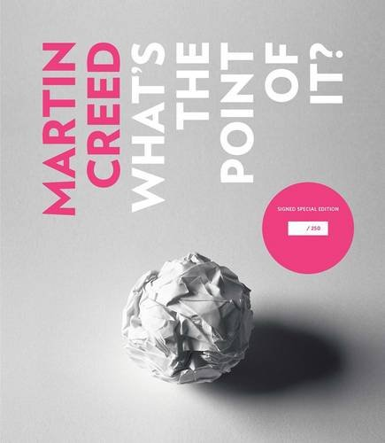 9781853323232: Martin Creed: What's the Point of it?