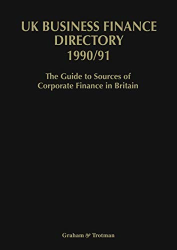 9781853333620: UK Business Finance Directory 1990/91: The Guide to Source of Corporate Finance in Britain
