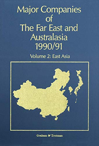 9781853334092: Major Companies of The Far East and Australasia 1990/91: Volume 2: East Asia (v. 2)