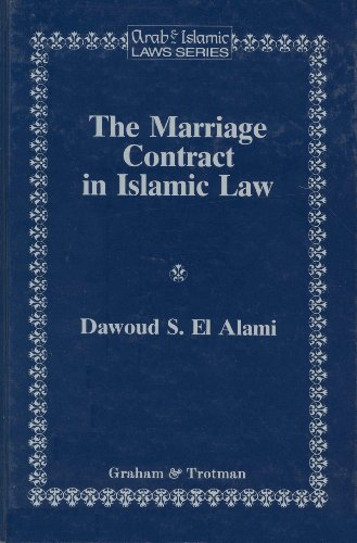 9781853337192: The Marriage Contract in Islamic Law:In the Shari'ah and Personal Status Laws of Egypt and Morocco (Arab and Islamic Laws Series)