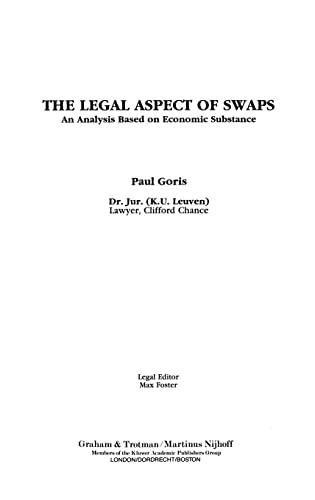 The Legal Aspect of Swaps (Hardback): Paul Goris