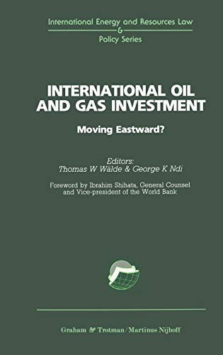 9781853339639: International Oil and Gas Investment (International Energy & Resources Law and Policy Series Set)