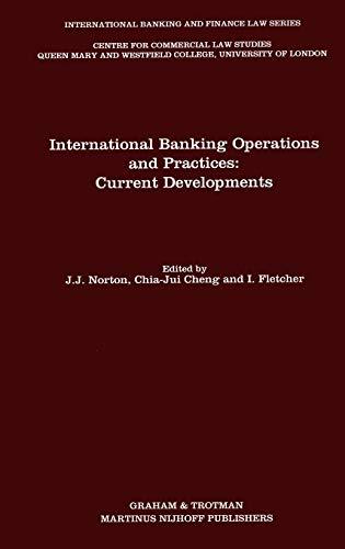 International Banking Operations and Practices:Current Developments (International: Joseph J. Norton,