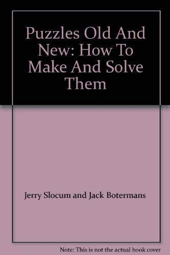 9781853360183: Puzzles Old and New: How to Make and Solve Them