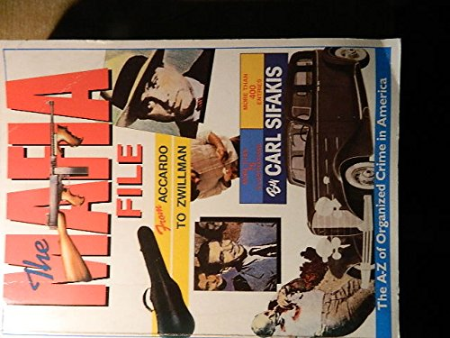 9781853360411: The Mafia File: A. to Z. of Organized Crime in America