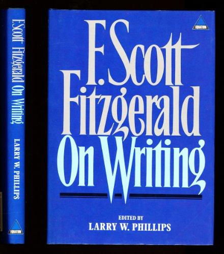 9781853360466: F. Scott Fitzgerald on Writing