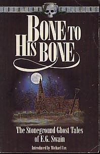 Bone to His Bone The Stoneground Ghost: COX Michael (intro)