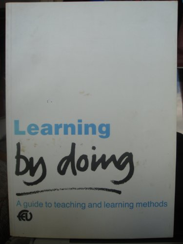 9781853380716: Learning by doing: A guide to teaching and learning methods