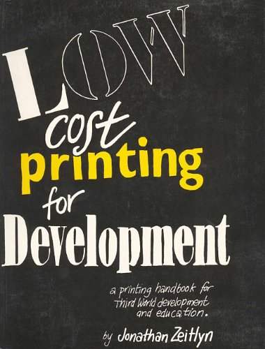 9781853390654: Low Cost Printing for Development (Printing Handbook for Third World Development and Education)