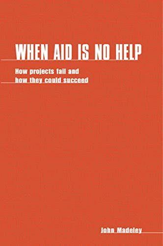 When Aid is no Help: John Madeley