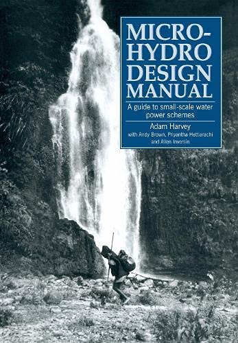 9781853391033: Micro-Hydro Design Manual: A Guide to Small-Scale Water Power Schemes