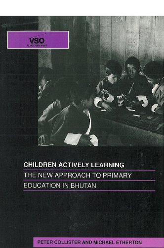 9781853391118: Children Actively Learning: The New Approach to Primary Education in Bhutan