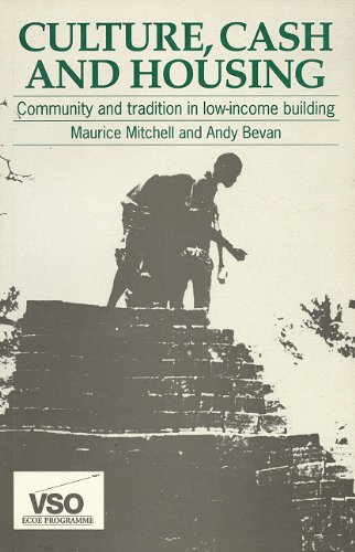 9781853391538: Culture, Cash and Housing: Community Tradition in Low-Income Building