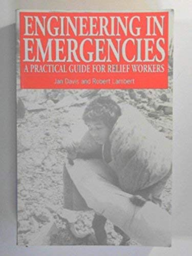 9781853392221: Engineering in Emergencies: A Practical Guide for Relief Workers