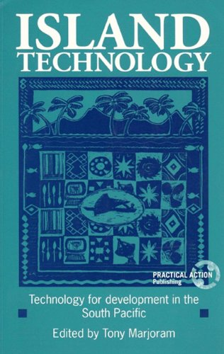 Island Technology: Technology for Development in the South Pacific (Paperback): Tony Marjoram