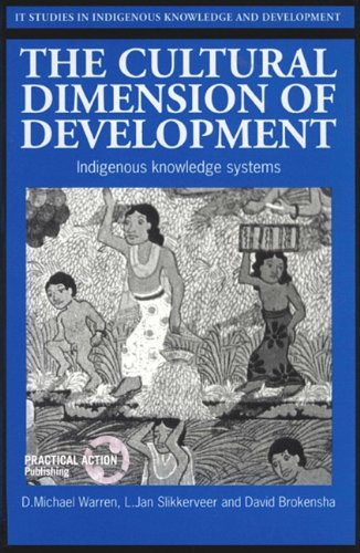 9781853392641: The Cultural Dimension of Development (IT Studies in Indigenous Knowledge and Development Series)