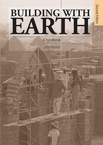 Building with Earth: A Handbook: Norton, John