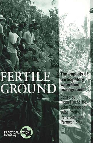 Fertile Ground: The Impacts of Participatory Watershed Management: n/a