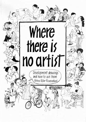 9781853393914: Where There is No Artist: Development Drawings and How to Use Them