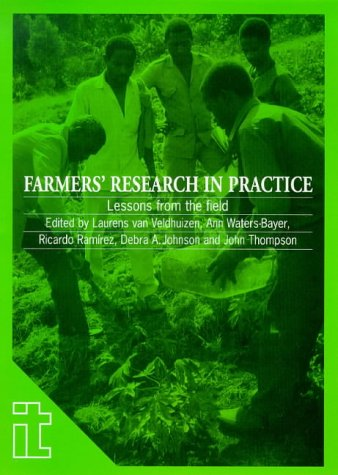 9781853393921: Farmers' Research in Practice: Lessons from the field (Ileia Readings in Sustainable Agriculture)