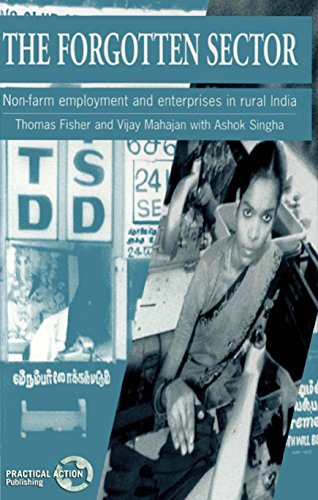 9781853394089: The Forgotten Sector: Non-farm Employment and Enterprises in Rural India