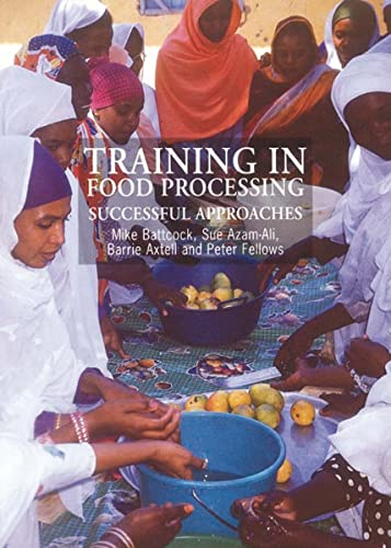 9781853394256: Training in Food Processing: Successful Approaches