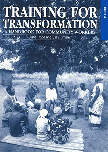 Training for Transformation: Hope, Anne, Timmel, Sally