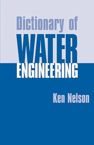 9781853394904: Dictionary of Water Engineering